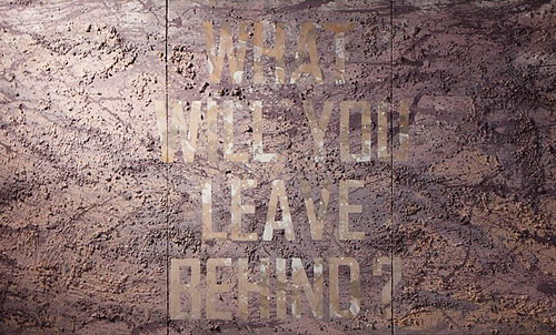 8_whatWillYouLeaveBehind